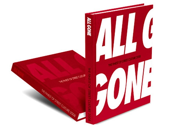 """All Gone"" - The Finest of Street Culture 2008.jpg"