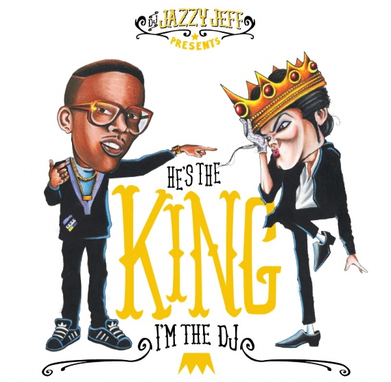 UNDRCRWN & JAZZY JEFF PRESENT – HE'S THE KING, I'M THE DJ MIXTAPE.jpg
